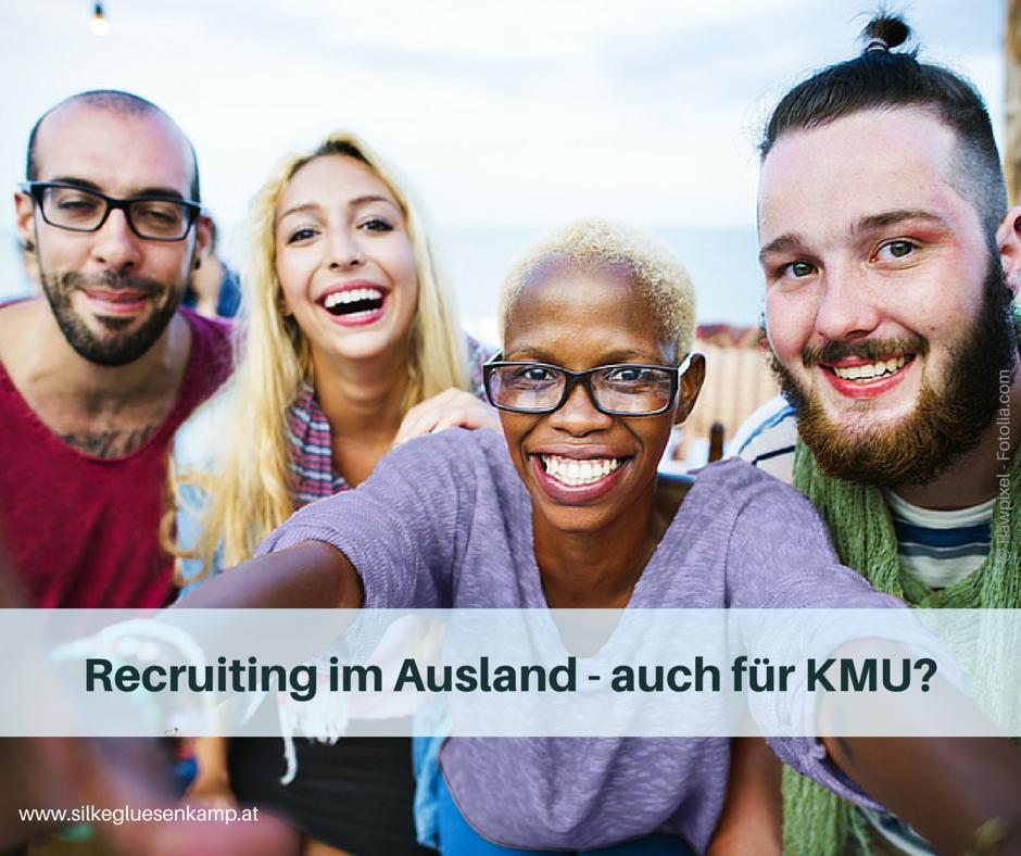 Recruiting im Ausland auch für KMU