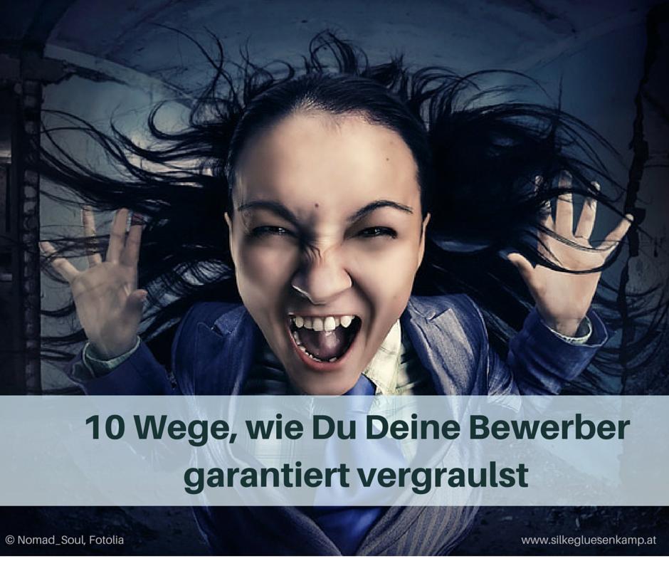 10 Wege wie Du Deine Bewerber garantiert vergraulst