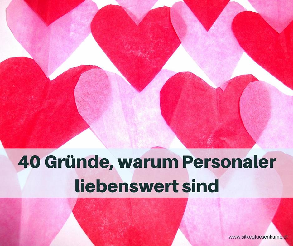 40 Gründe, warum Personaler liebenswert sind