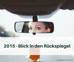 2015 - Blick in den Rückspiegel
