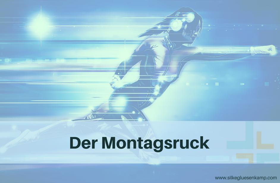 Montagsruck