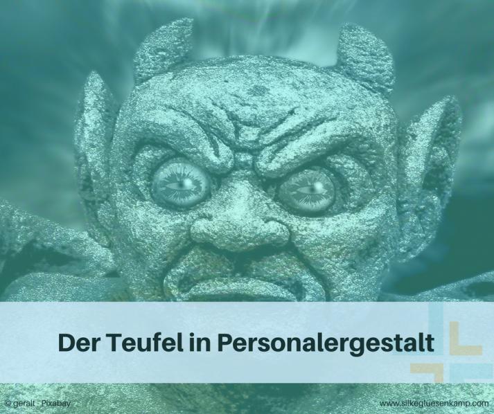 Teufel in Personalergestalt